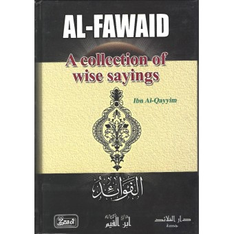 Al-Fawaid a Collection of Wise Sayings