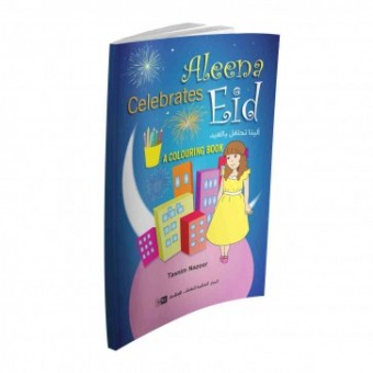 Aleena Celebrates Eid [Colouring book]