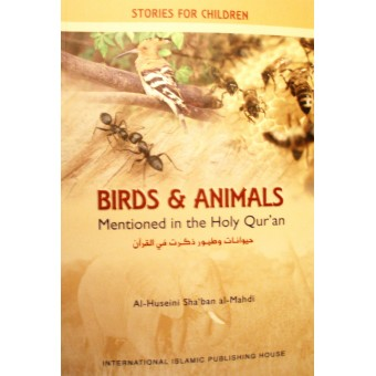 Birds and Animals Mentioned in the Holy Quran