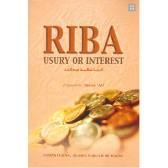 Riba: Usury or Interest